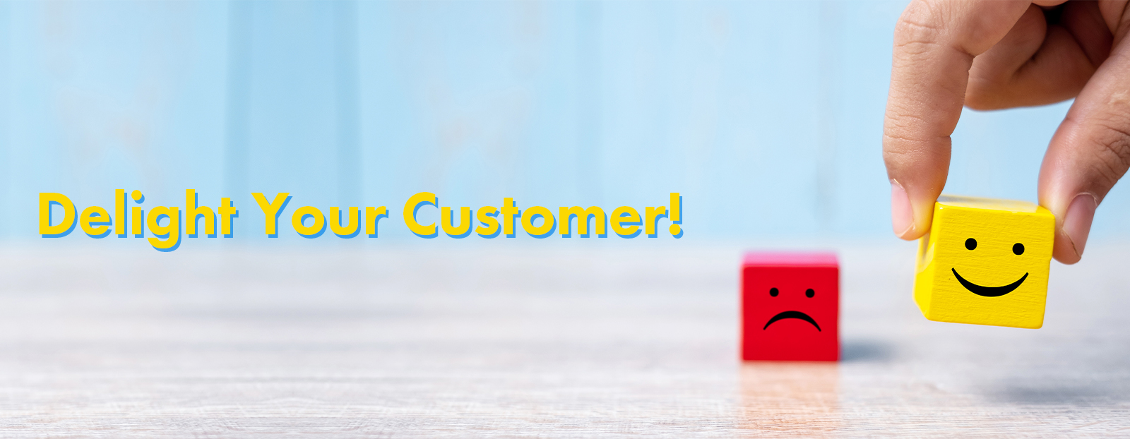 Delight Your Customer!