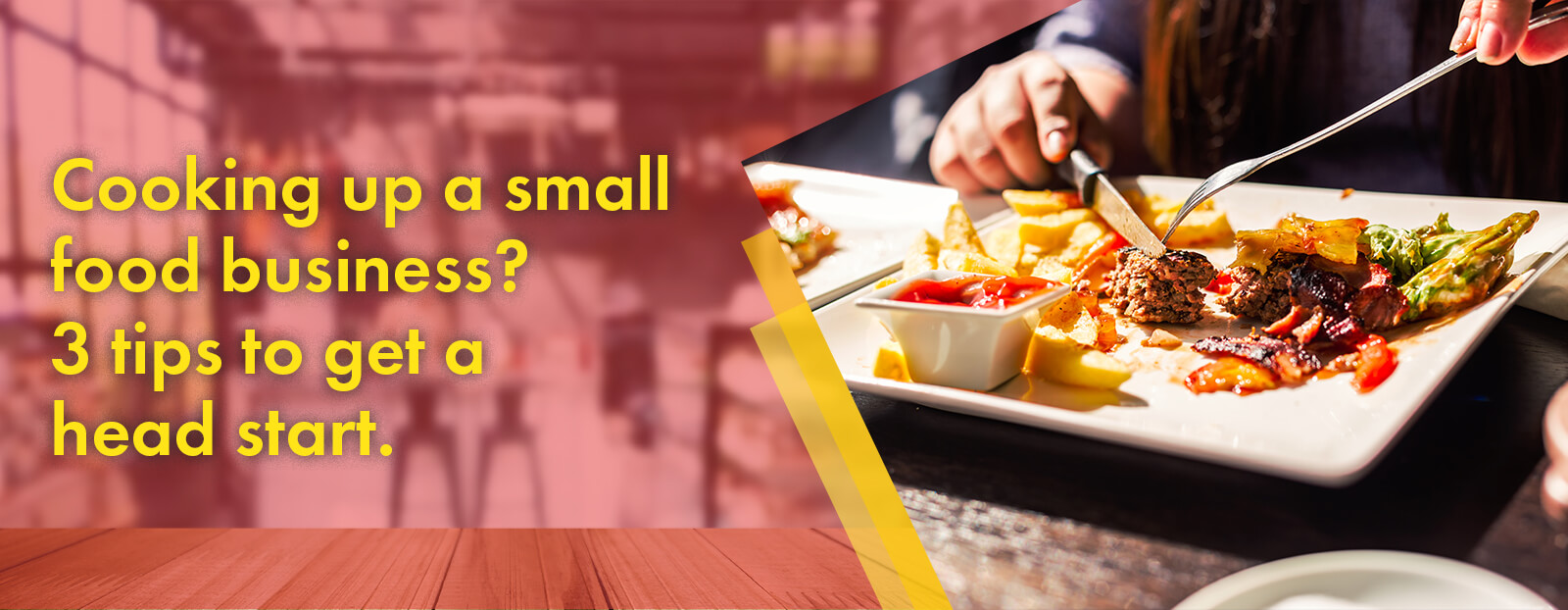 Cooking up a small food business? 3 tips to get a head start.