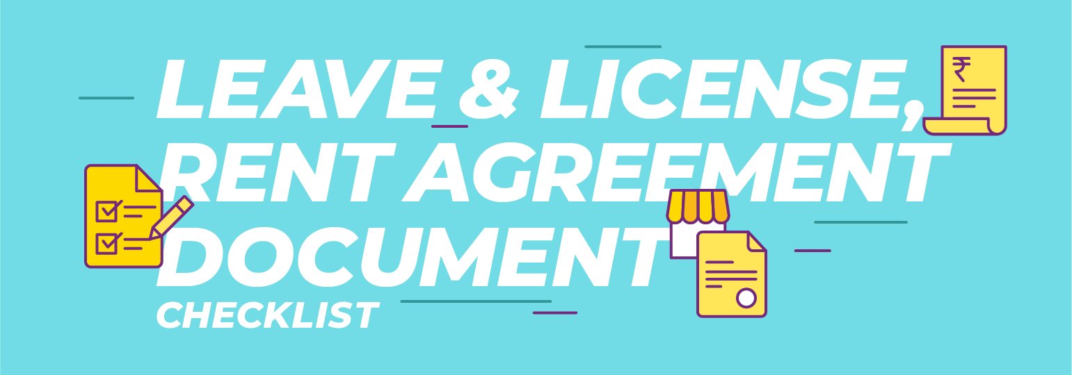 Rent Or Leave And License Agreement Checklist Documents Required