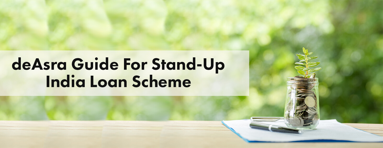 deAsra Guide For Stand-Up India Loan Scheme
