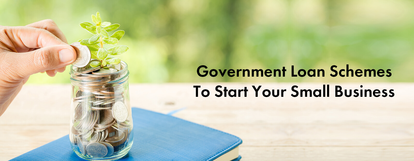 Government Loan Schemes To Start Your Small Business