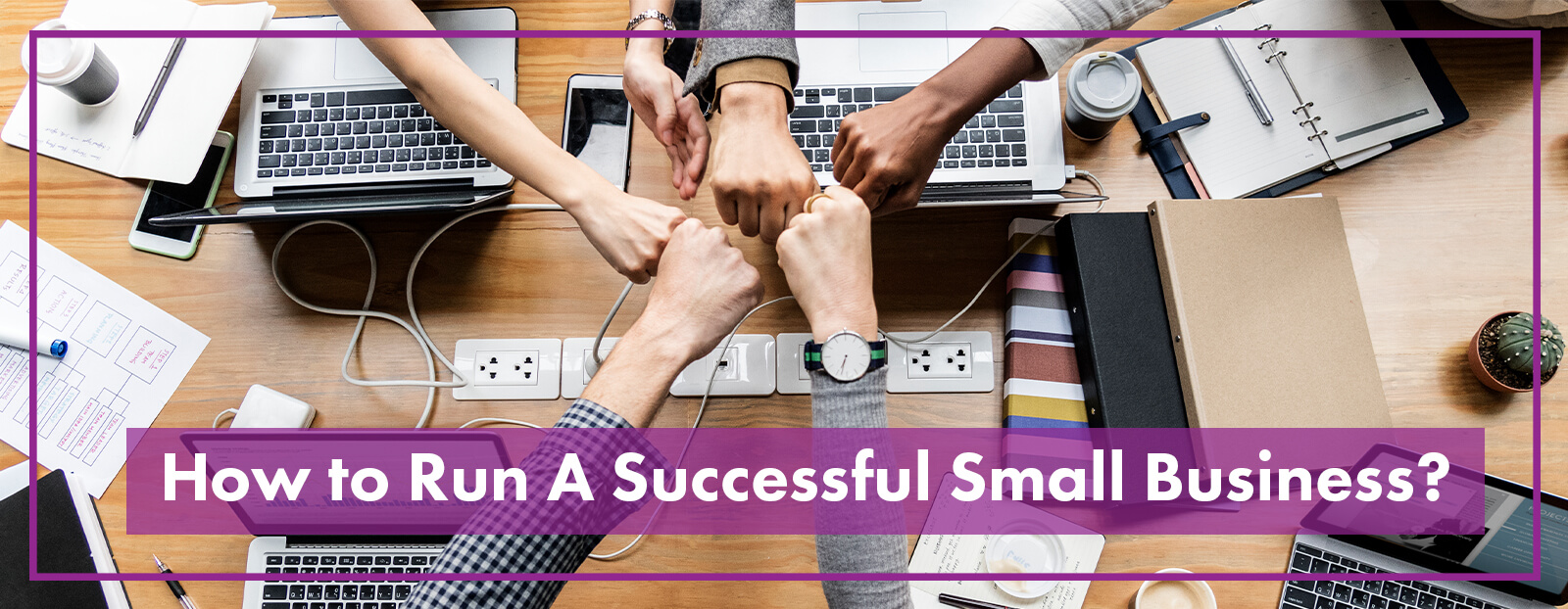 How to Run A Successful Small Business?