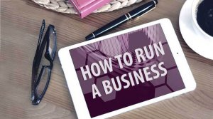 How To Run A Business?