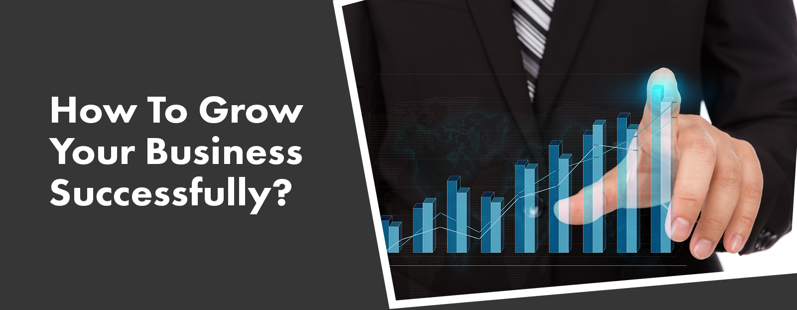 How To Grow Your Business Successfully?