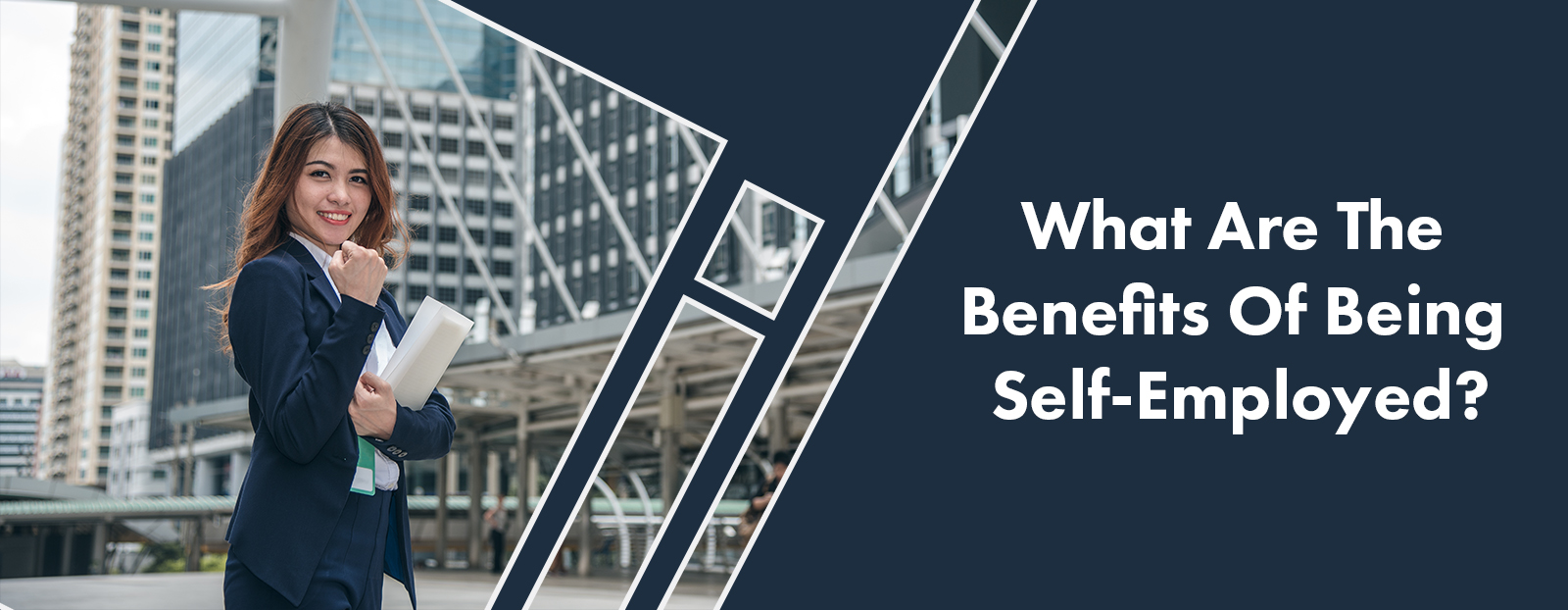 What Are The Benefits Of Being Self-Employed?