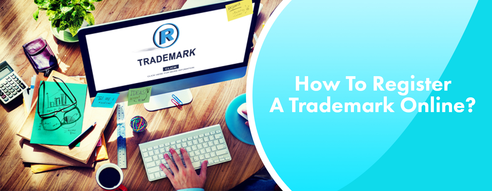 How To Register A Trademark Online?