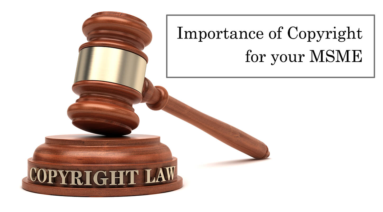 Importance Of Copyright For Your MSME