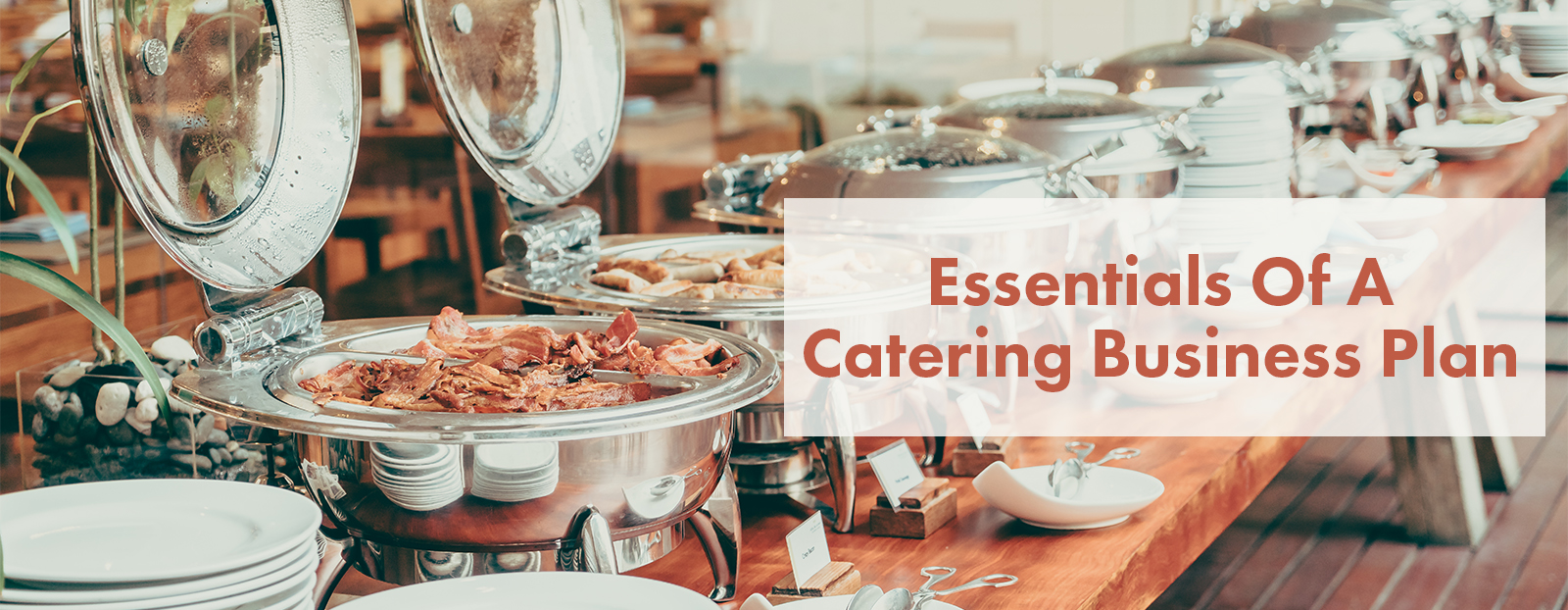 Essentials Of A Catering Business Plan