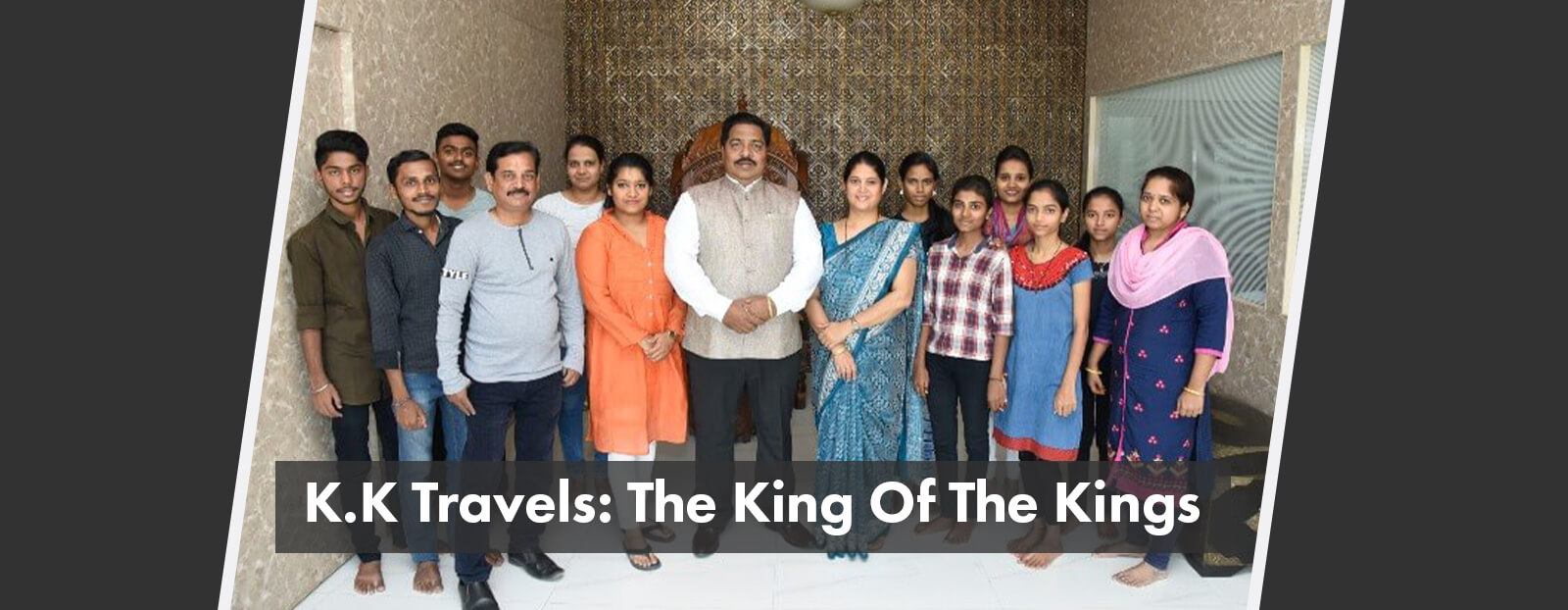 K.K Travels: The King Of The Kings