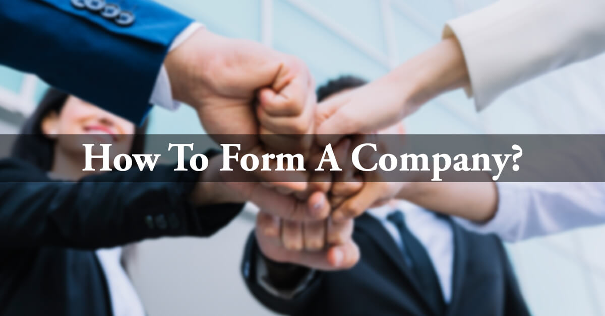 How To Form A Company?