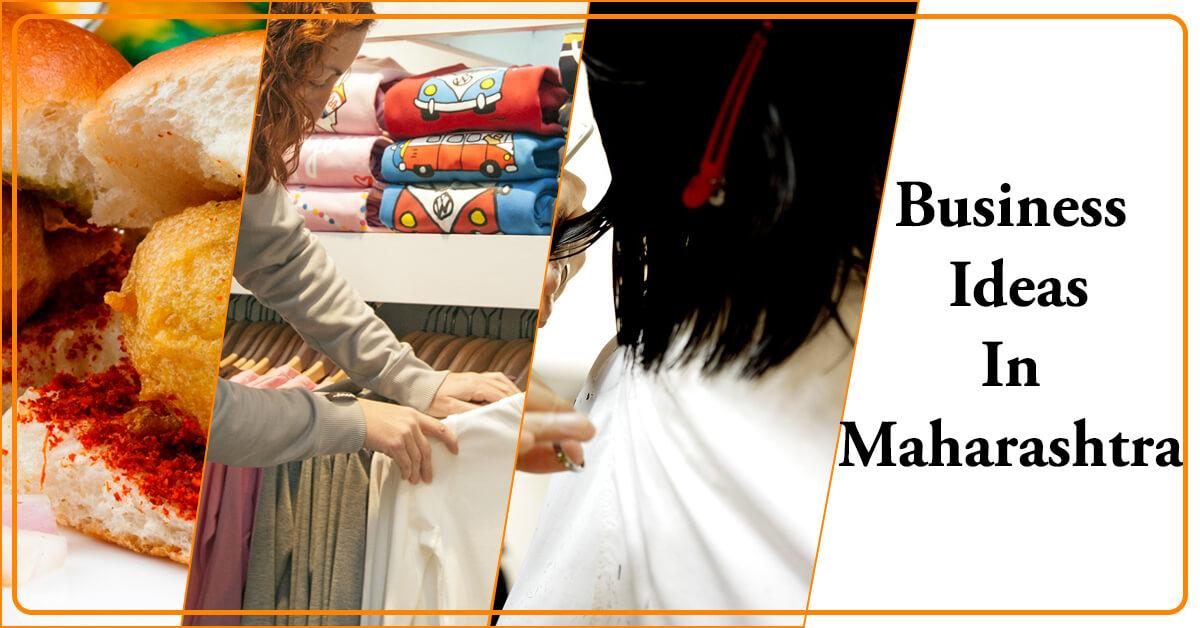 Business Ideas In Maharashtra