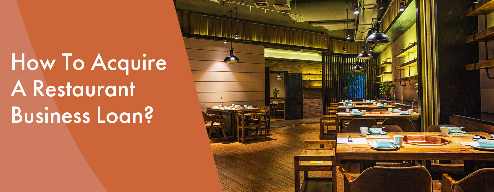 How To Acquire A Restaurant Business Loan?