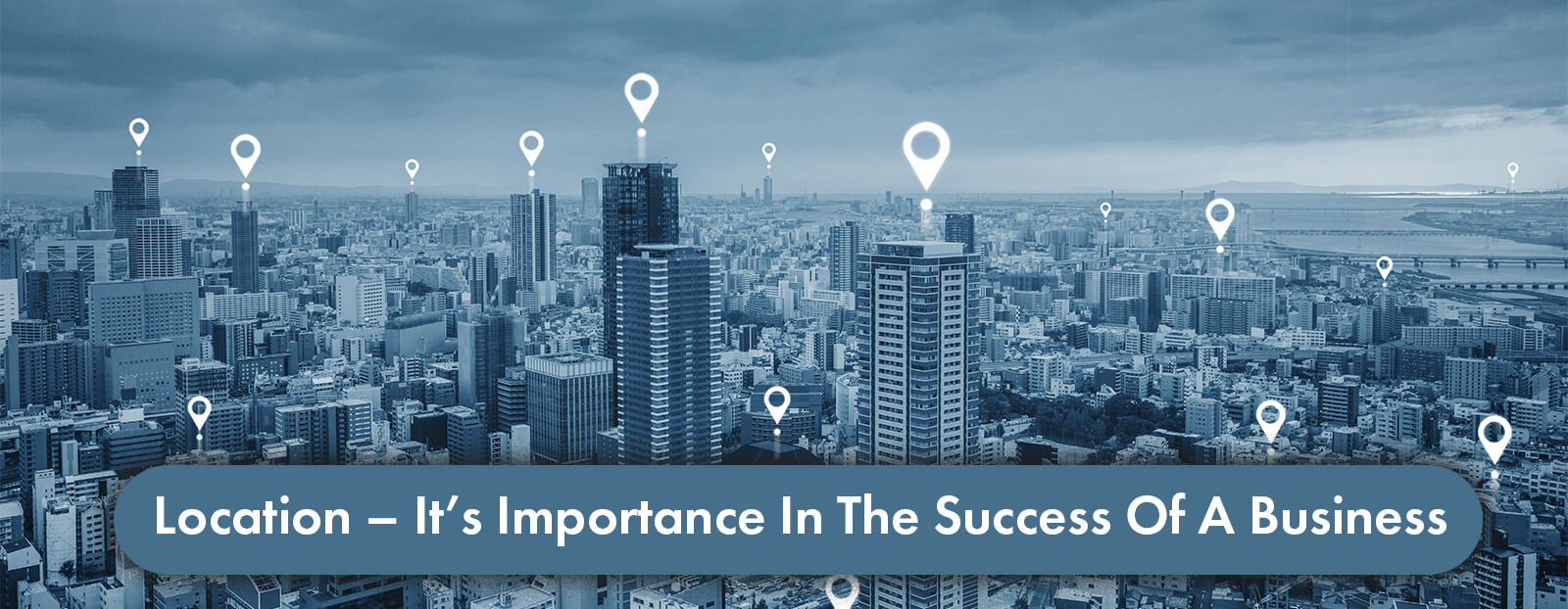 Location – It's Importance In The Success Of A Business