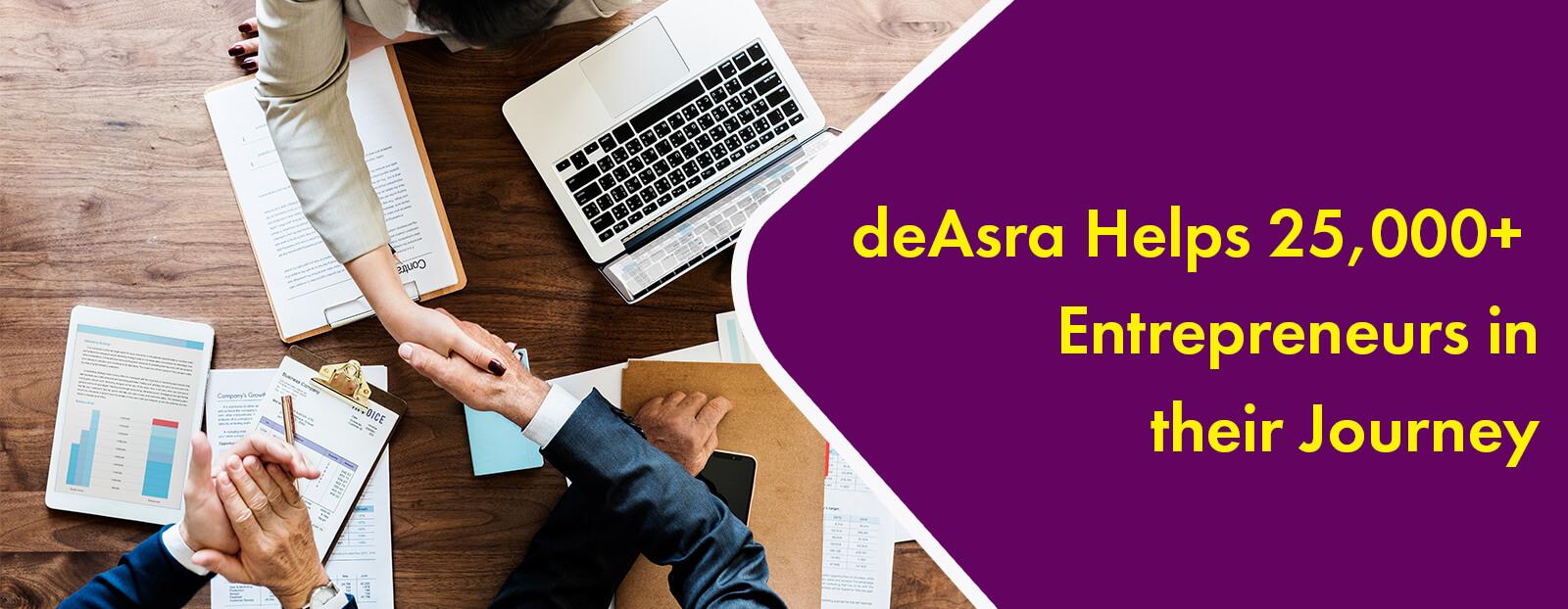 deAsra Helps 25,000+ Entrepreneurs in their Journey