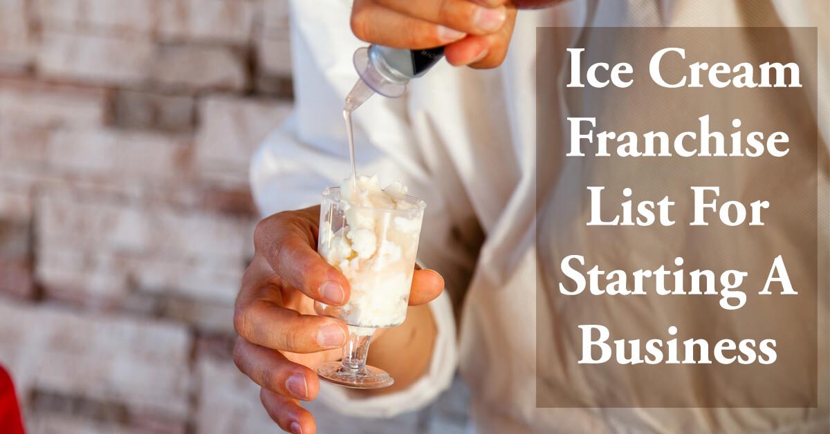 ice cream franchise list