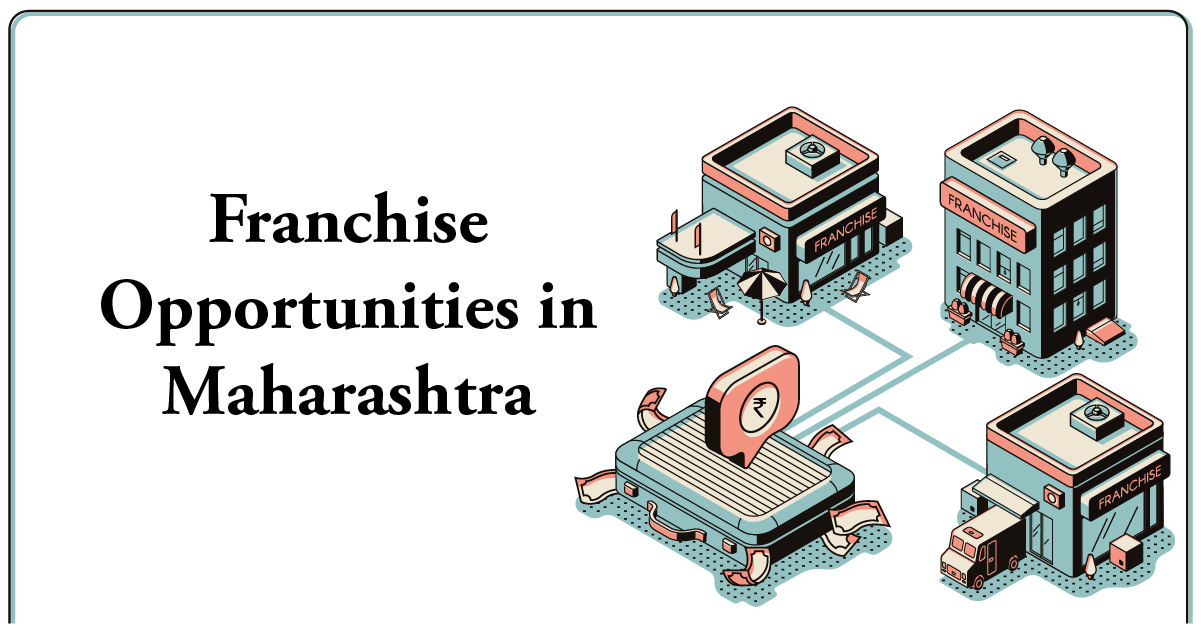 franchise opportunities in maharashtra