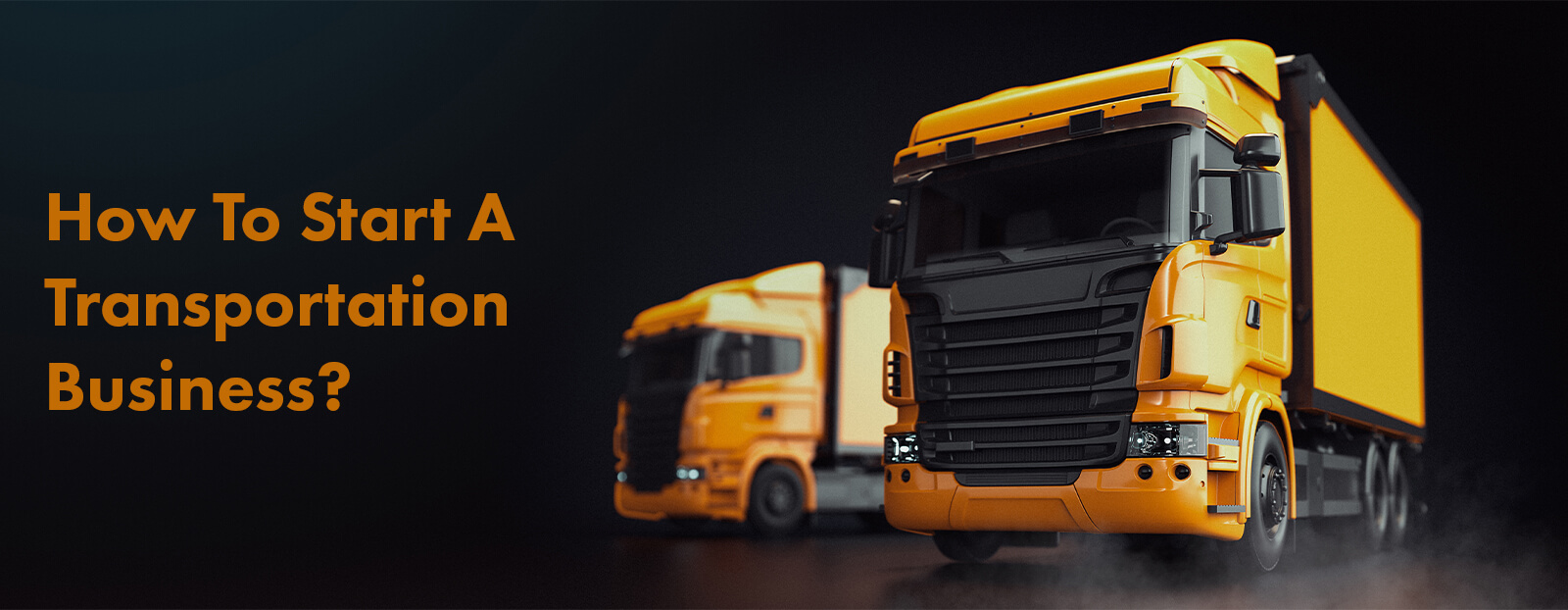 How To Start A Transportation Business?