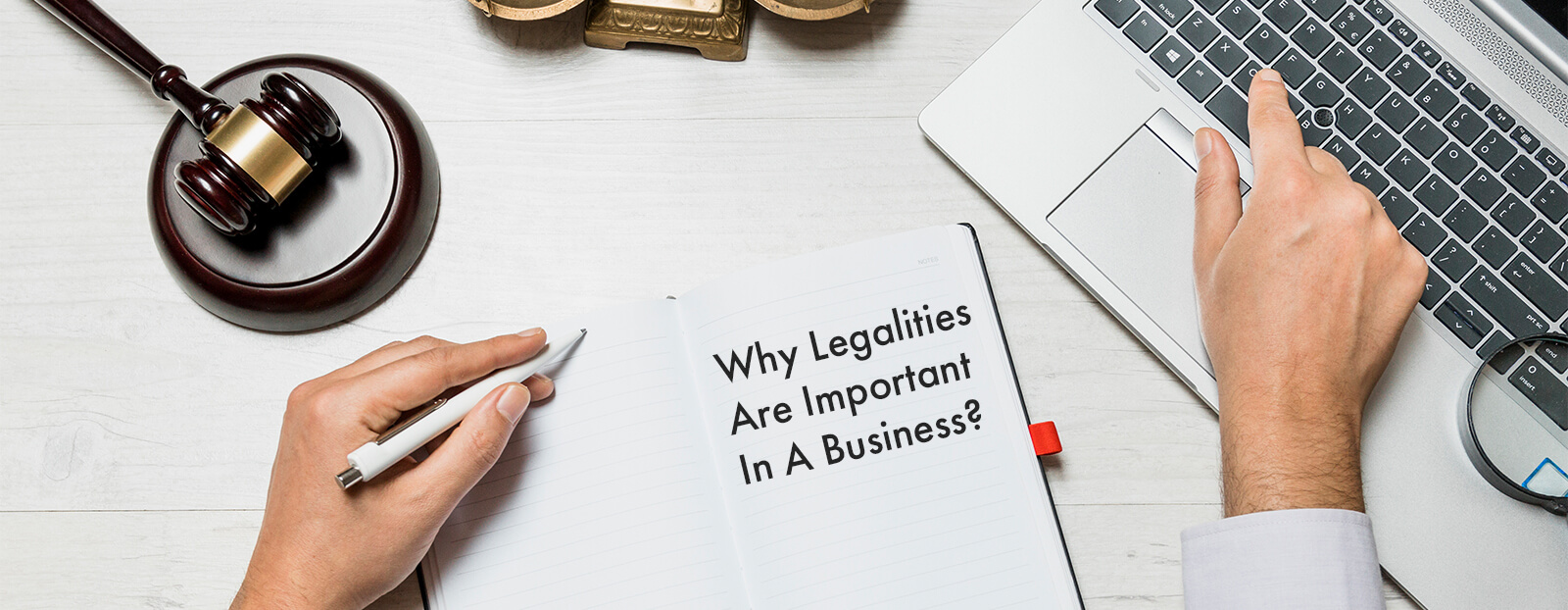 Why Legalities Are Important In A Business?