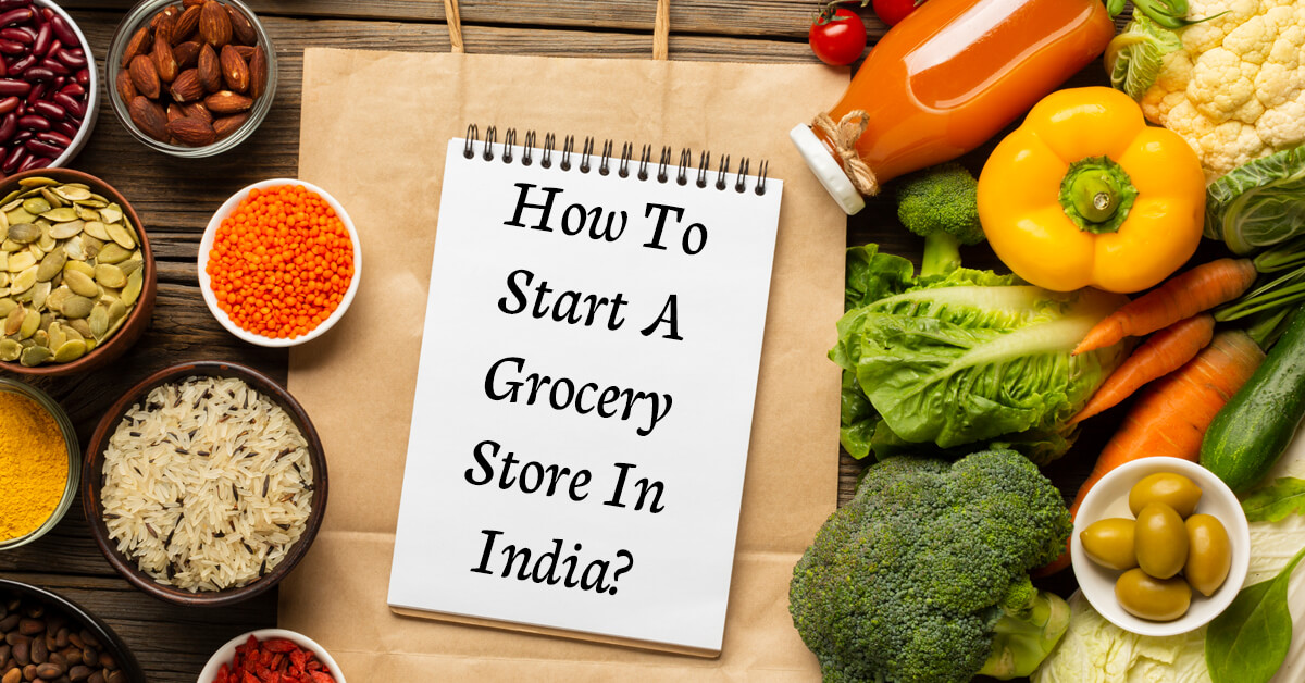 how to start a grocery store in india