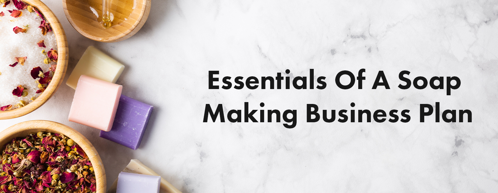 Essentials Of A Soap Making Business Plan