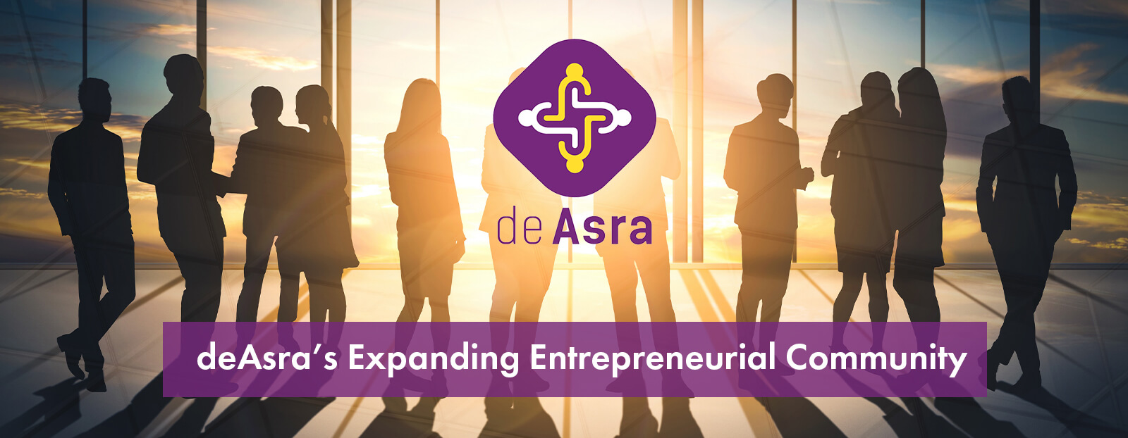 deAsra's Expanding Entrepreneurial Community