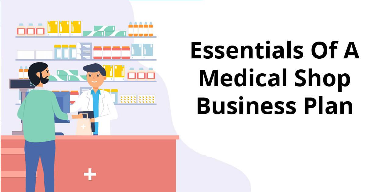 medical shop business plan