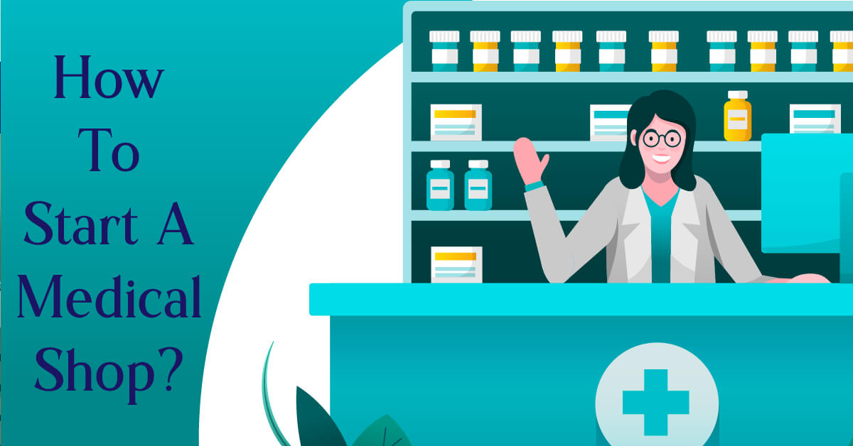 how to start medical shop