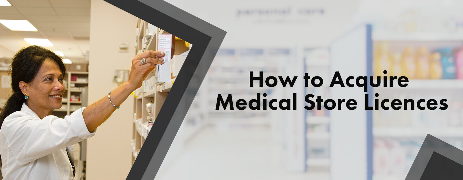 How To Acquire Medical Store Licences?