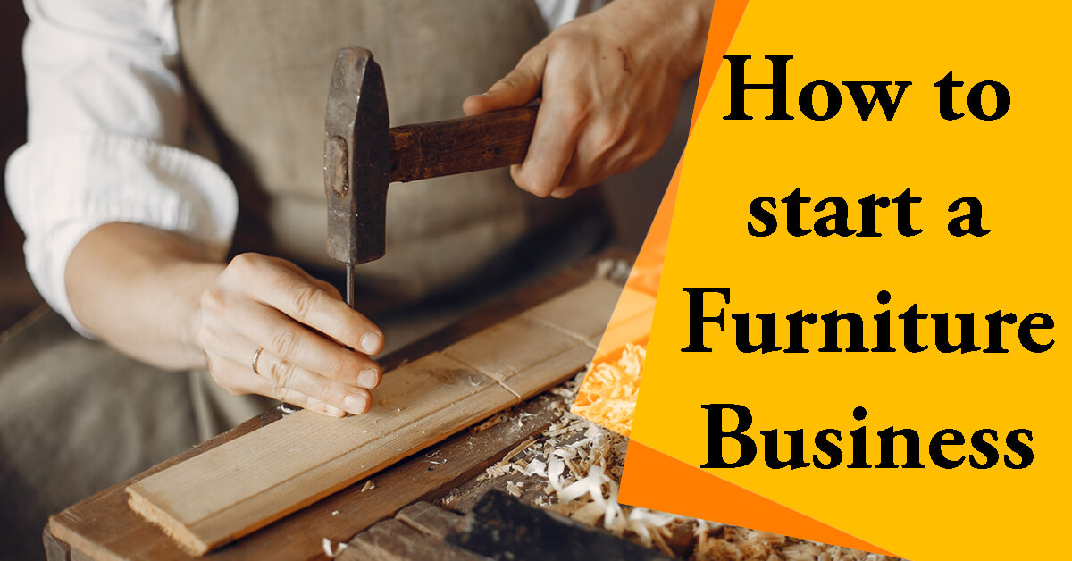 how to start a furniture business
