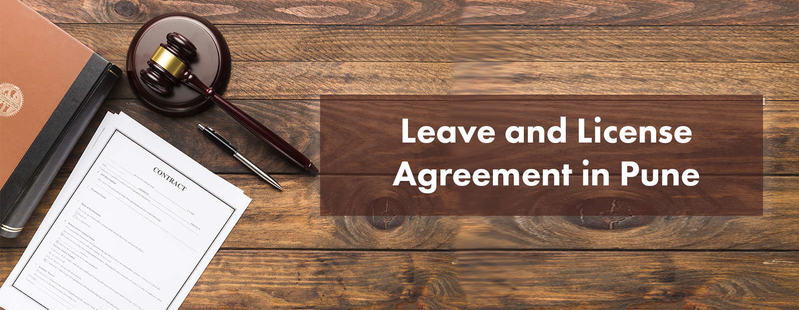 All About Leave And Licence Agreement In Pune
