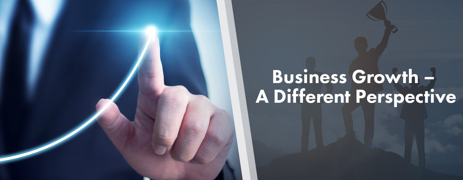 Business Growth – A Different Perspective