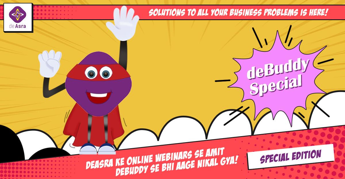 deAsra Ke Online Webinars Se Amit deBuddy Se Bhi Aage Nikal Gaya