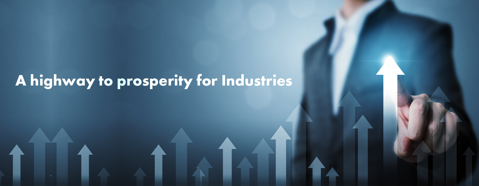A Highway To Prosperity For Industries