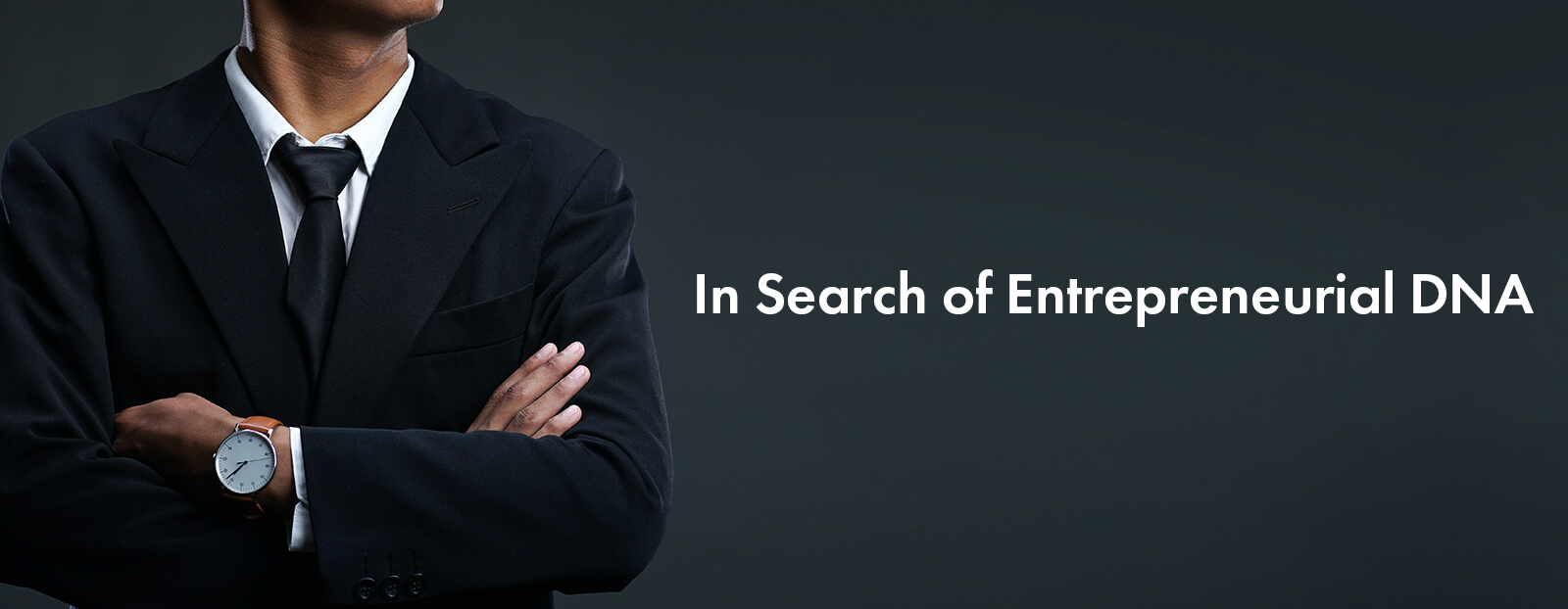 In Search of Entrepreneurial DNA