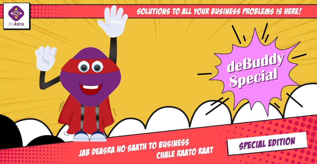 Jab deAsra Ho Saath To Business Chale Raato-Raat