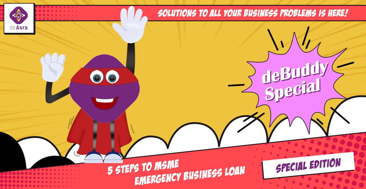 5 steps to MSME Emergency Business Loan